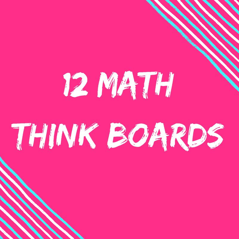12 math think boards
