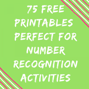 75 FREE Printables – Perfect For Number Recognition Activities