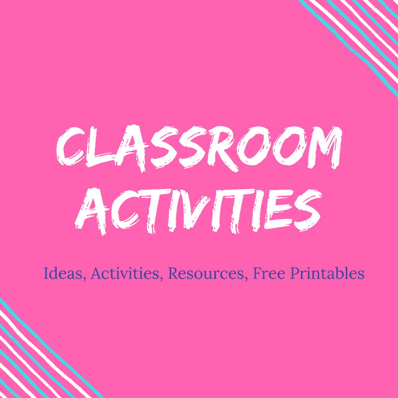 Classroom ideas and activities