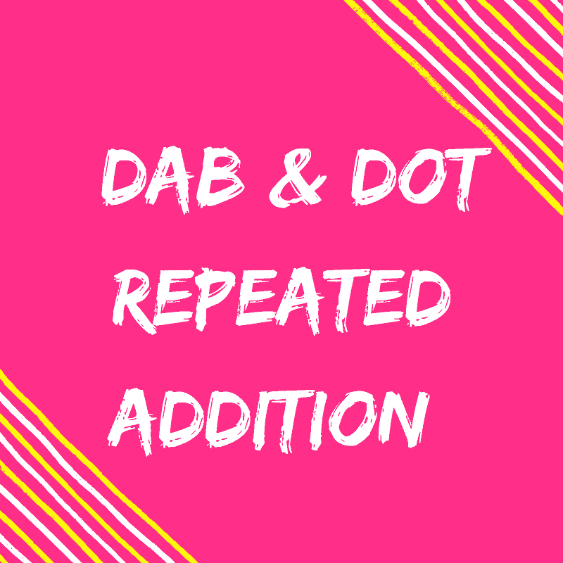 Dab & Dot Repeated addition