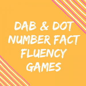 Number Fact Fluency – Roll, Dot & Write Dice Activities
