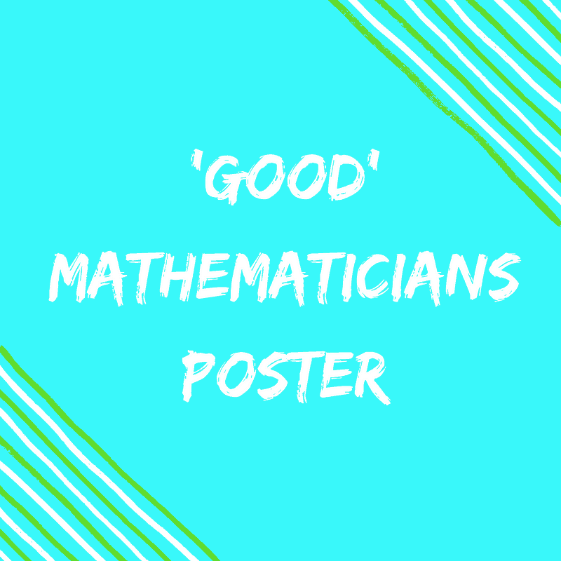 Good Mathematician Poster