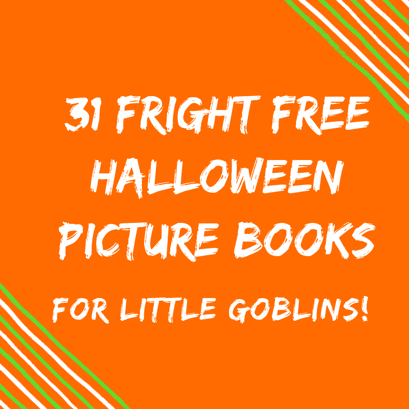 Not So Scary Halloween Picture Books