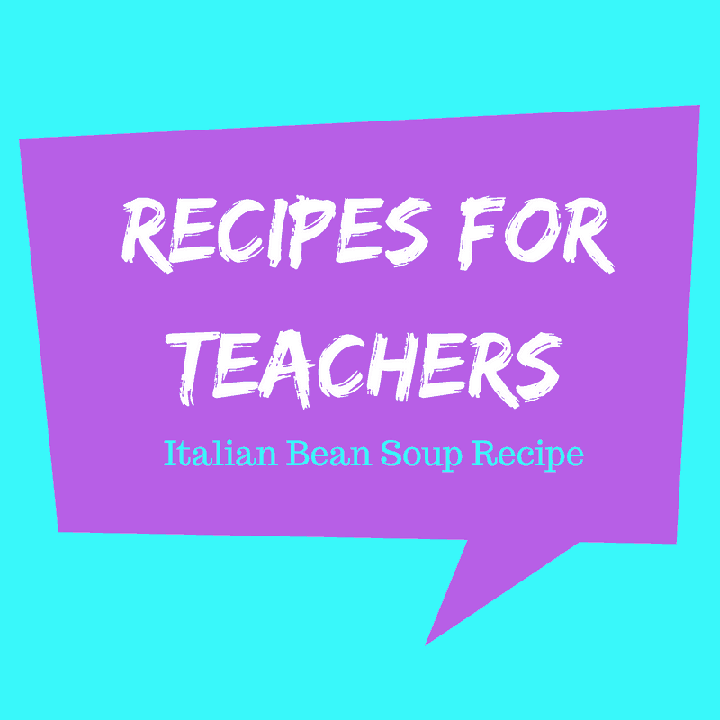 Italian bean soup for Teachers