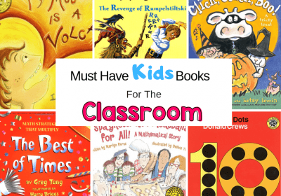 Must Have Children's Books For Your Classroom!