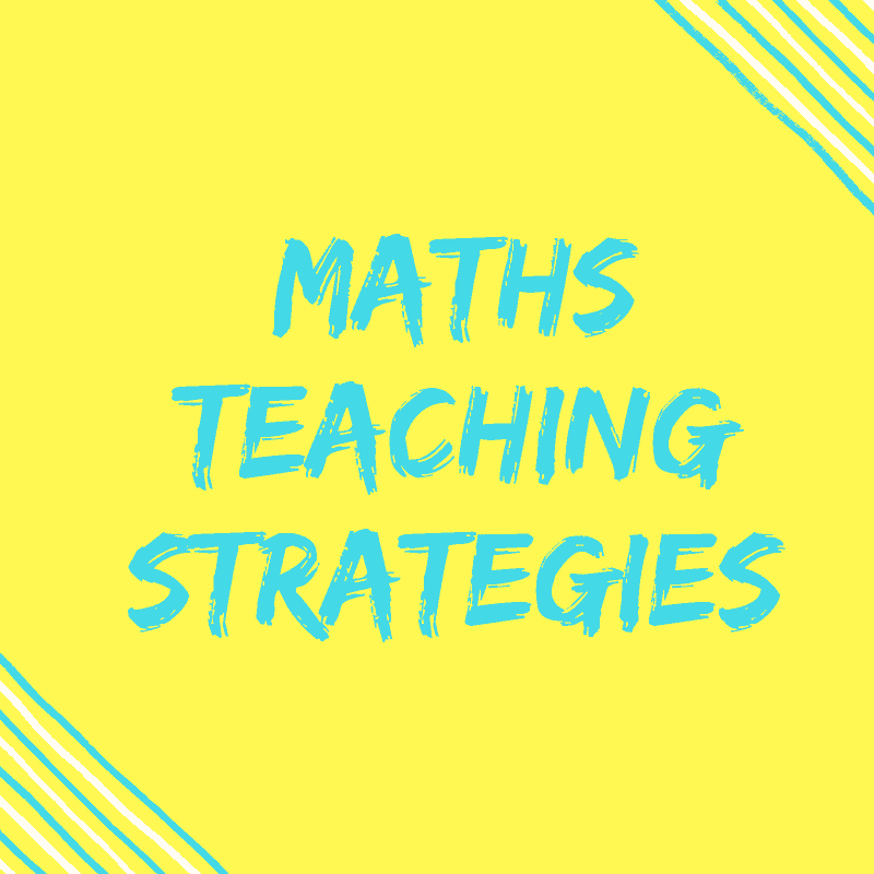 Successful Maths Teaching Strategies For Your Classroom