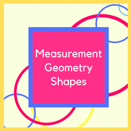 Measurement Geometry & Shapes