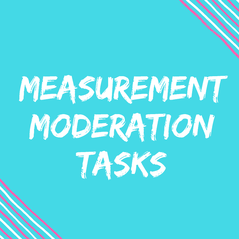 Measurement Moderation Tasks