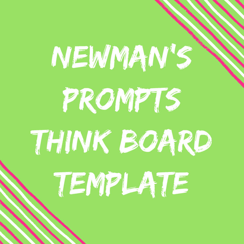 Newmans think board Template