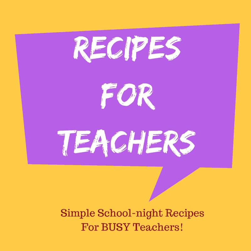 Recipes For Teachers