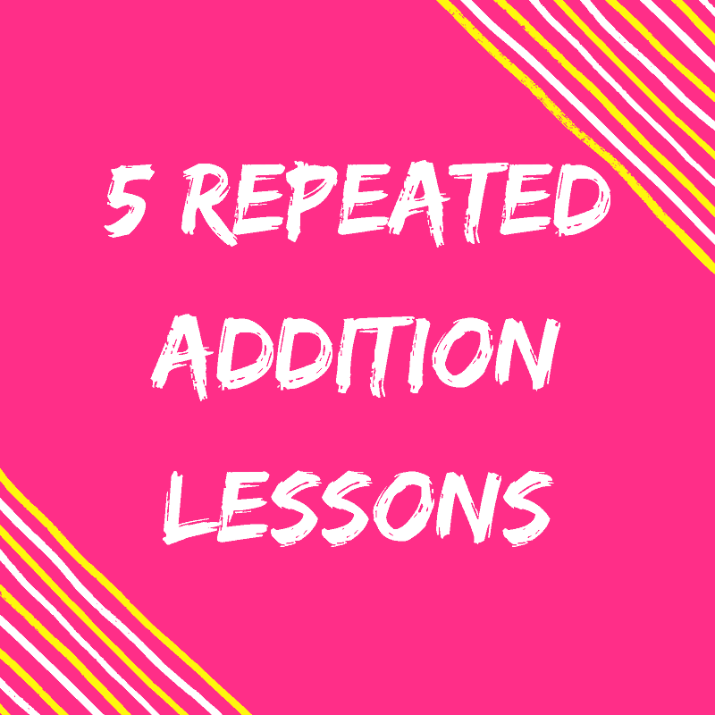 Free Repeated Addition Lesson Plan