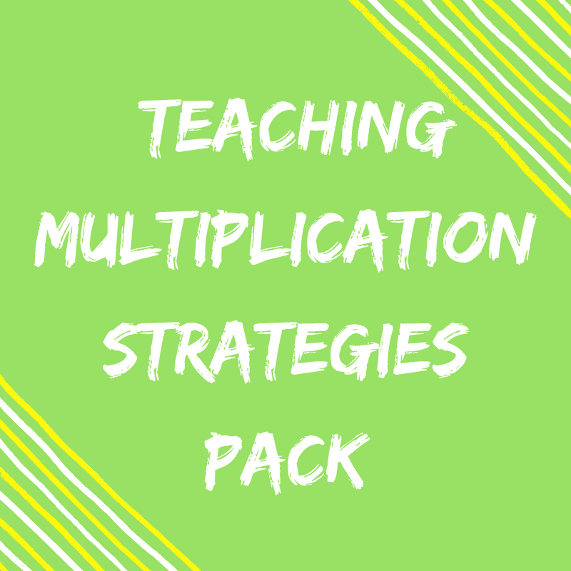 Teaching Multiplication Strategies Pack