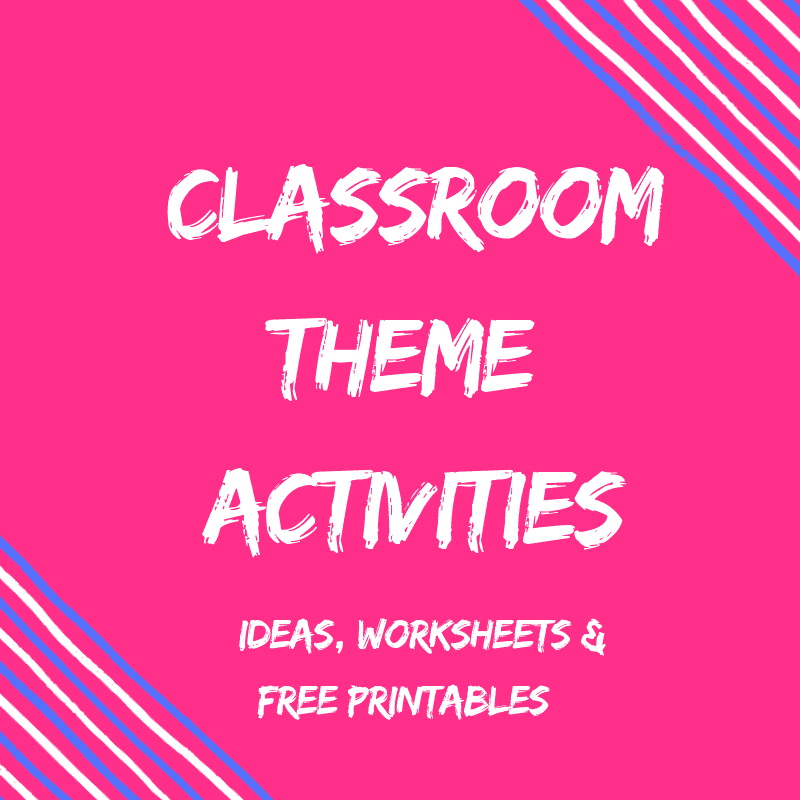 Theme Worksheets, Books, Ideas & Printables