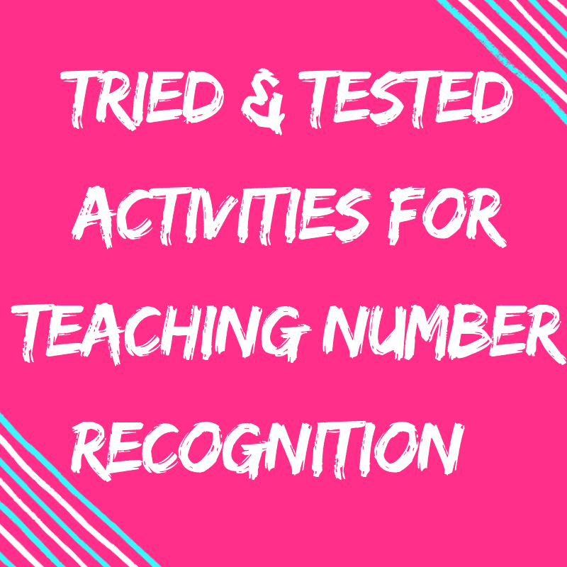 Tried & Tested Number Recognition Activities