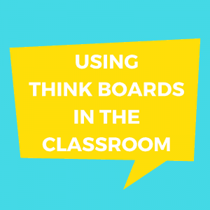 How To Make Kids Feel Smarter at Math With Think Board Templates