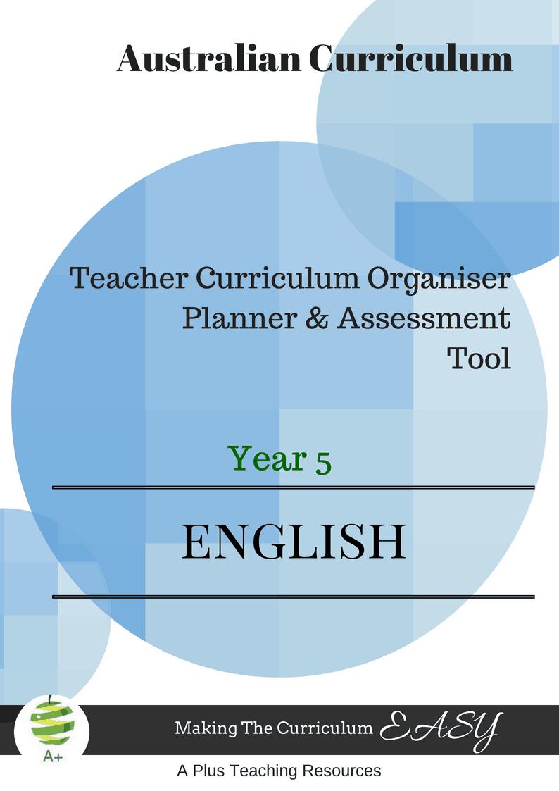 Year 5 Australian Curriculum English Organiser For Teachers!