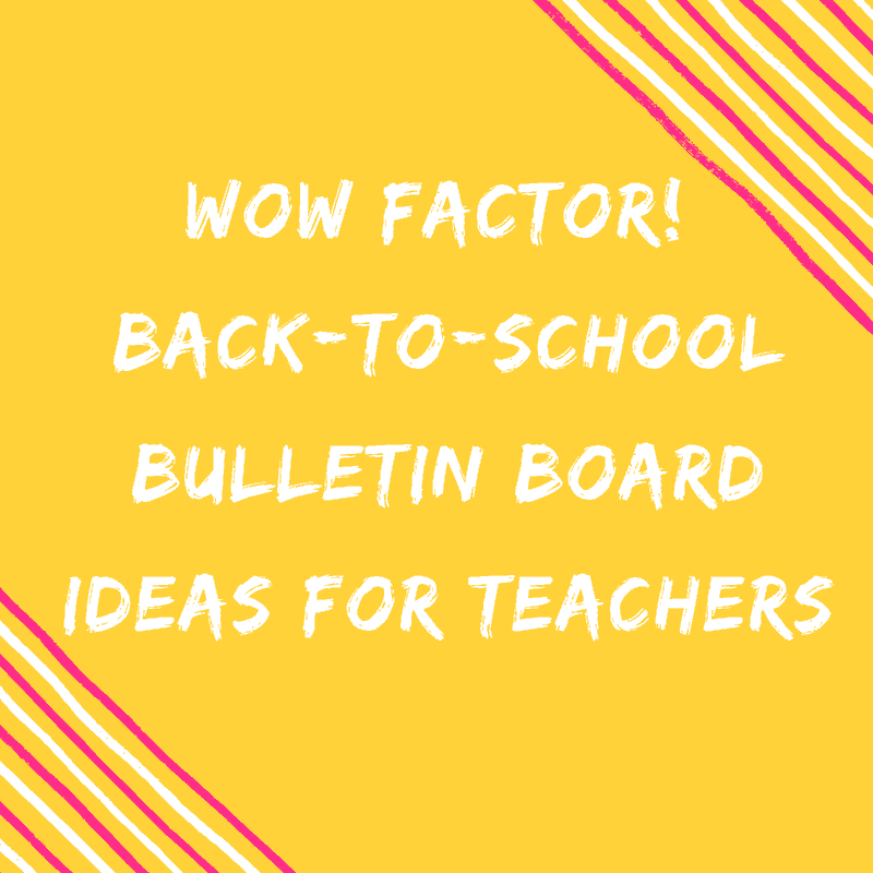 back to school bulletin board ideas for teachers