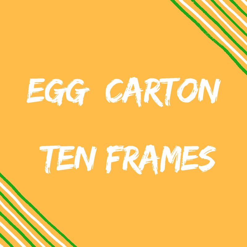 Egg Carton Ten frames